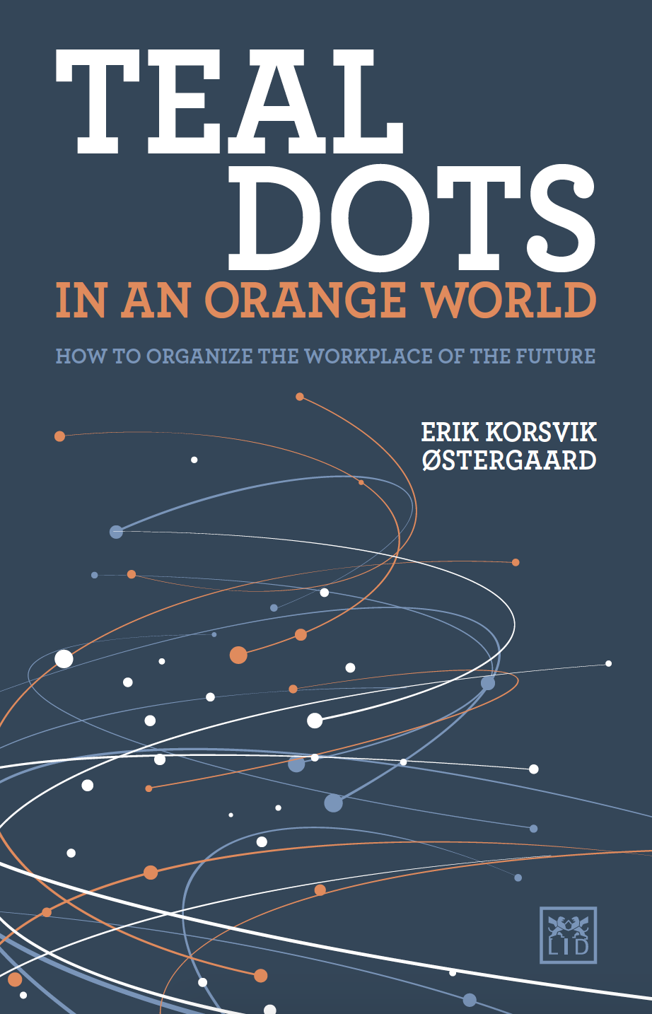 Teal Dots in an Orange World cover
